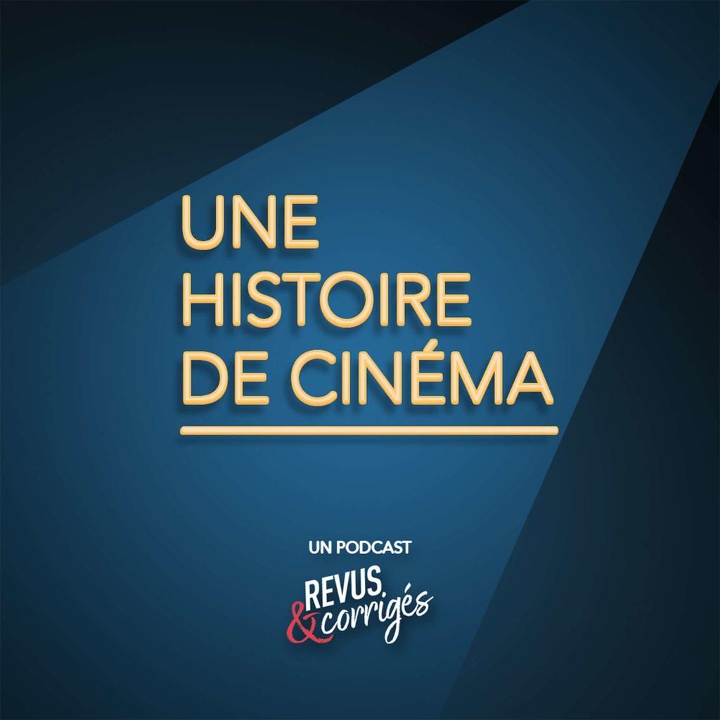 Une histoire de cinéma