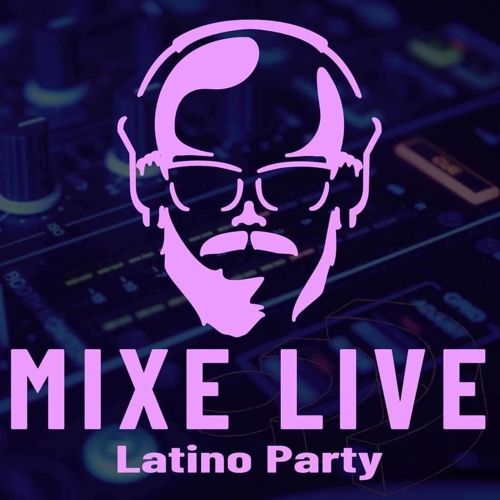 Mixe Live Latino Party