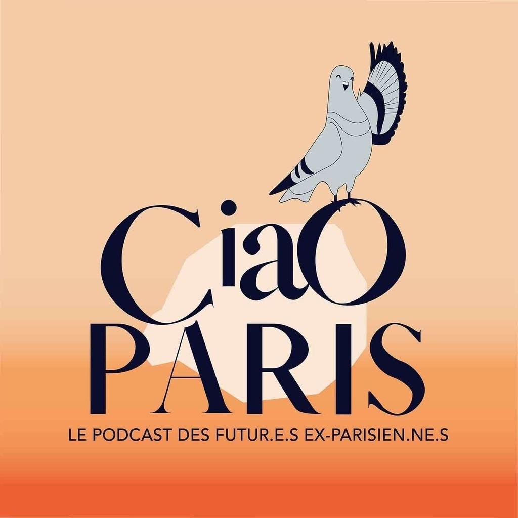 Ciao Paris, le podcast de celles et ceux qui veulent quitter Paris