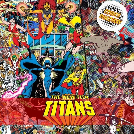 ComicsDiscovery S04E03 : New Teen Titans