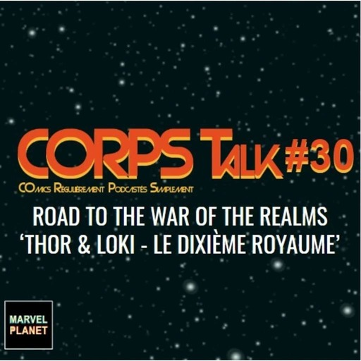 corps-30-talk-war-realms-thor-loki-angela.mp3
