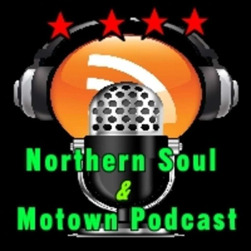 Northern Soul & Motown Podcast #1