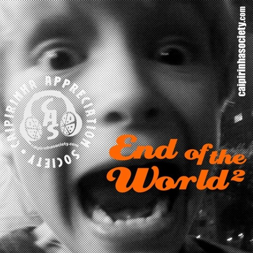 CAS 277 | End of the World - the sequel