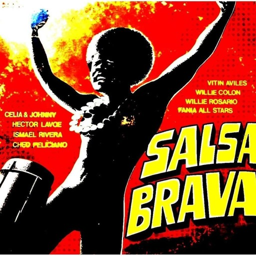 Salsa Brava Radio World Wide! El Podcast!