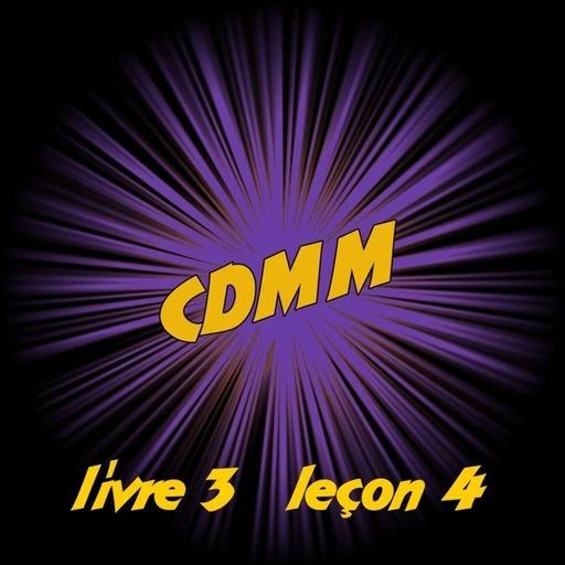 CDMM : livre 3 — leçon 4