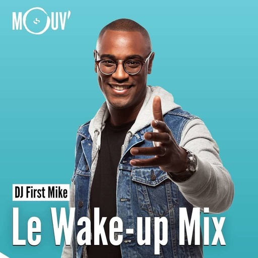 Le Wake-Up Mix : spécial JuL