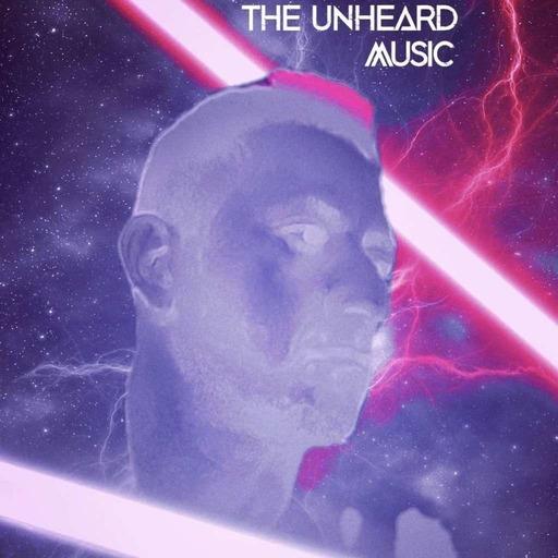 The Unheard Music 6/16/20