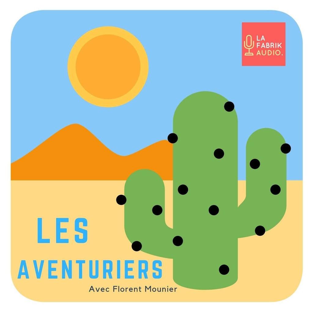 LES AVENTURIERS / La Fabrik Audio