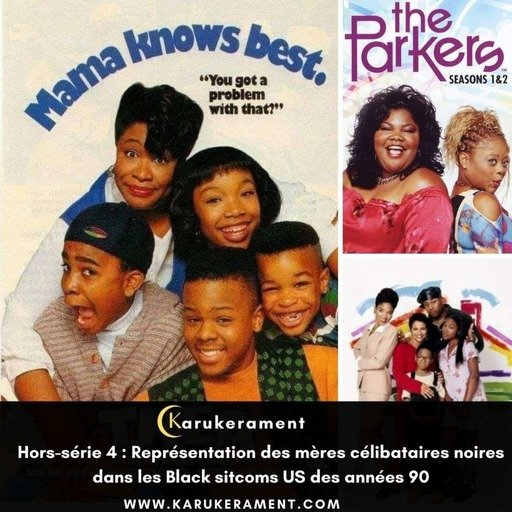 les-meres-celibataires-des-black-sitcoms-us-90.mp3