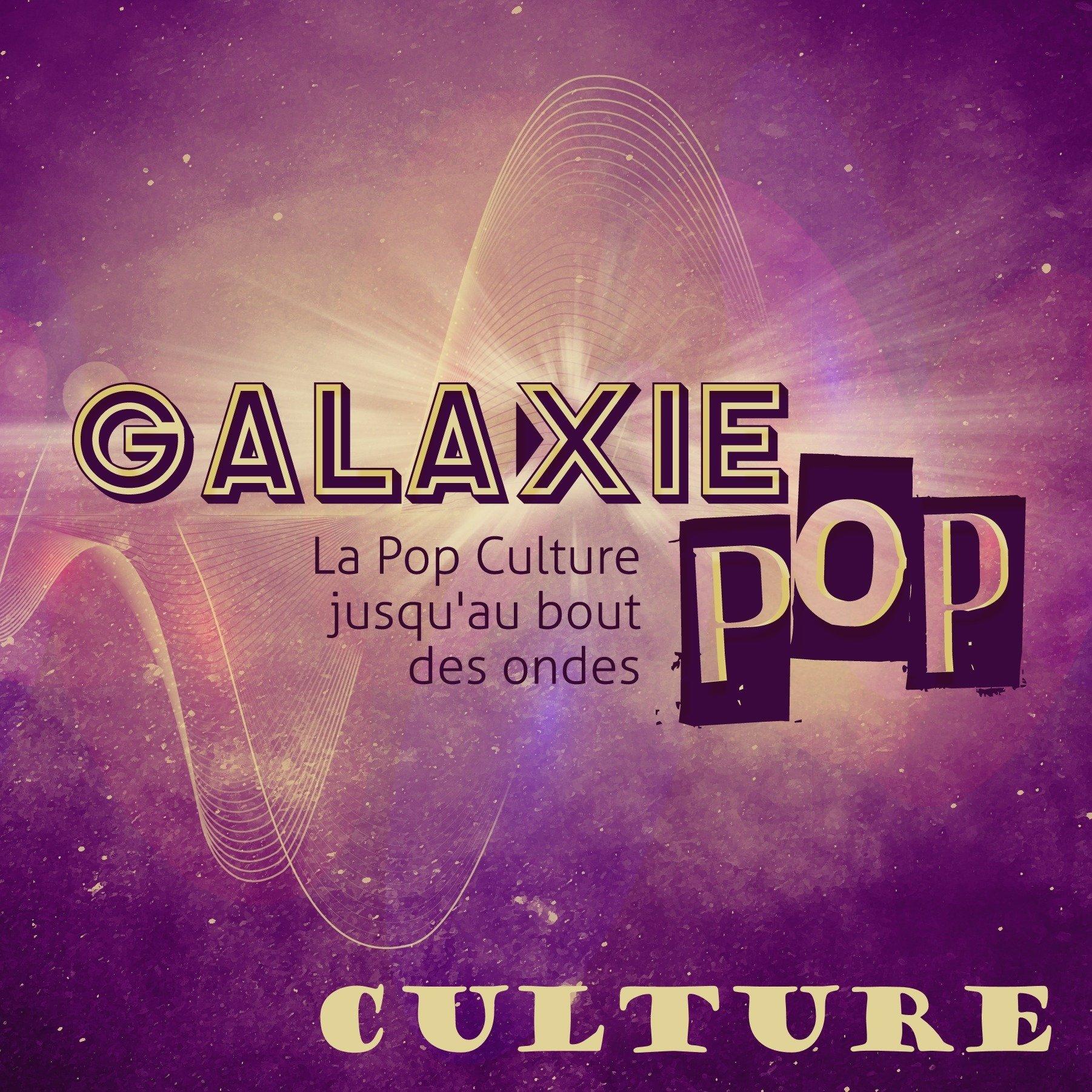 Galaxie Pop Culture
