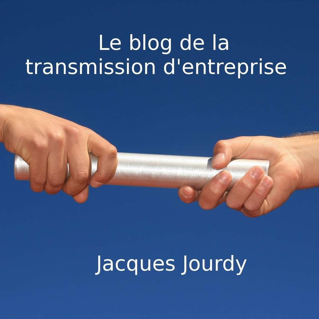 Le blog de la transmission d'entreprise