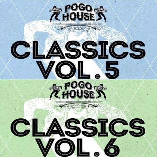 01 Pogo House Classics_ Vol. 5 & 6.mp3
