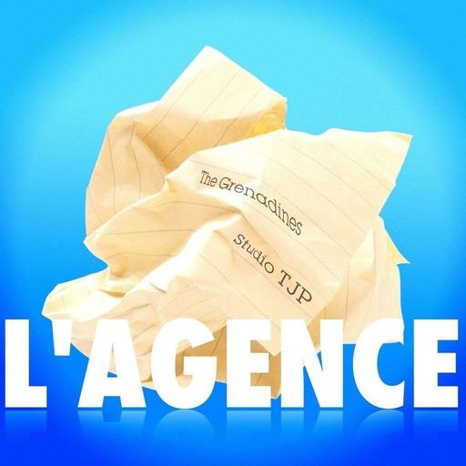 L'Agence 💡 Sitcom sonore > Episode 14 - Tea Machine