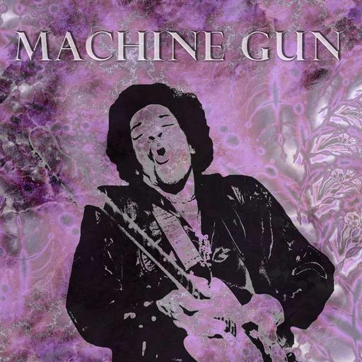 Episode 12: Machine Gun