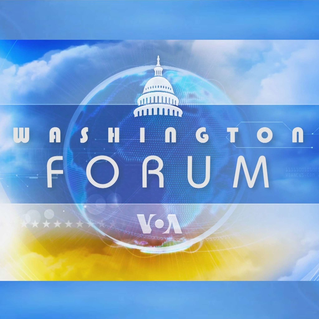 Washington Forum - Voix de l'Amérique
