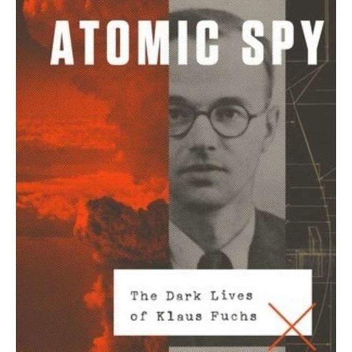 Atomic Spy: A Conversation with Nancy Greenspan