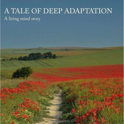 Tale of Deep Addaptation, Chapter N°1 - Living Campus.mp3