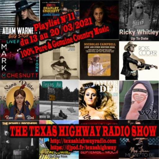 The Texas Highway Radio Show N°11