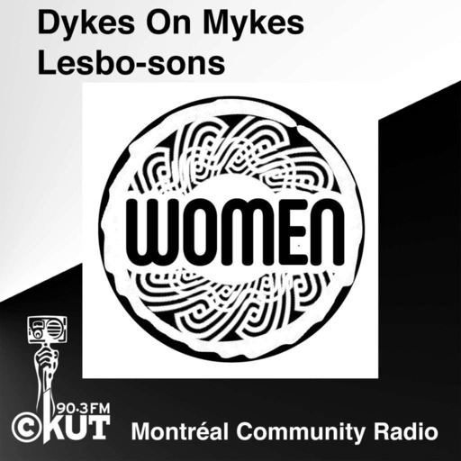 Dykes On Mykes / Lesbo-sons - Monday October 29, 2018
