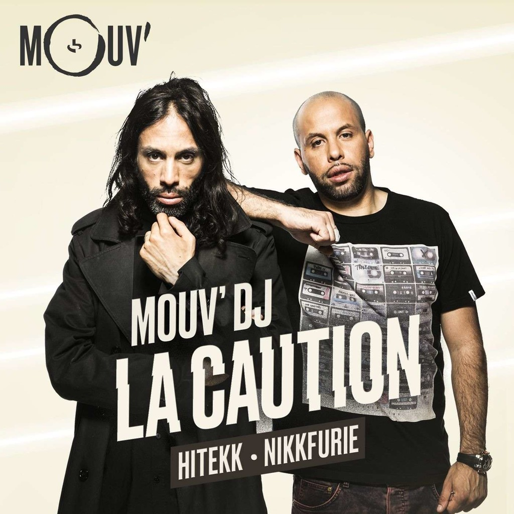 Mouv DJ : La Caution