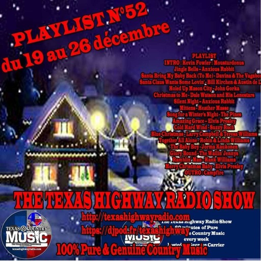 Texas Highway Radio Show N°52