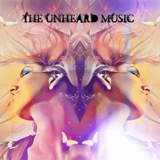 The Unheard Music 9/22/20