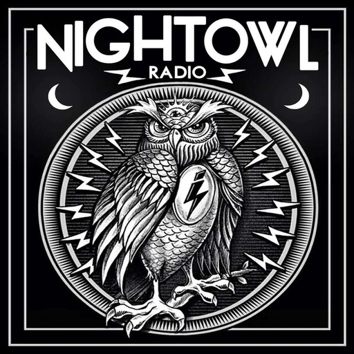 Night Owl Radio #231 ft. Walker & Royce and Eagles & Butterflies