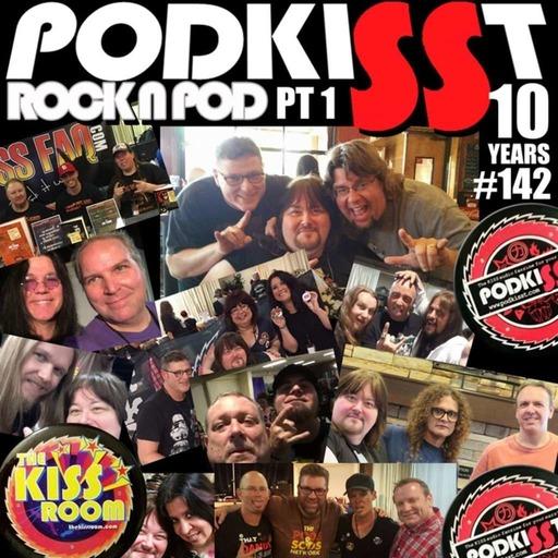 "PodKISSt #142 ""ROCK N POD 2017"" PT 1"