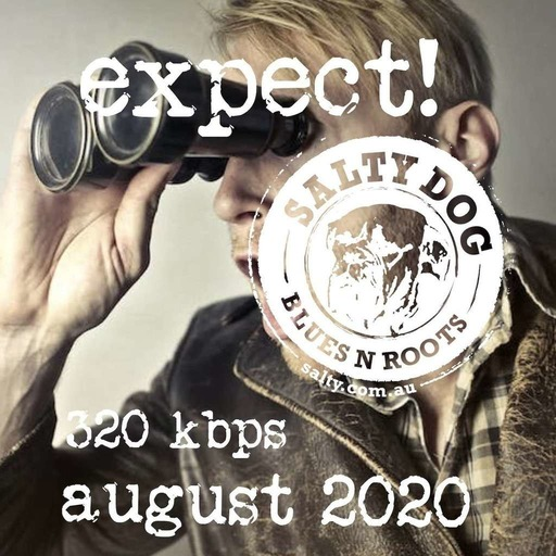 EXPECT Blues N Roots - Salty Dog (August 2020)