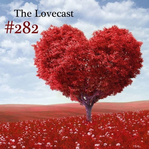 Toadcast #282 - The Lovecast