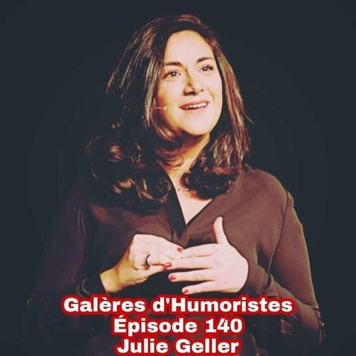Épisode 140: Julie Geller 🇧🇪