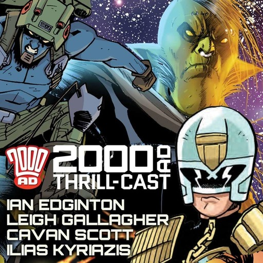 The 2000 AD Thrill-Cast: Kingmaker & All-Ages 2000 AD