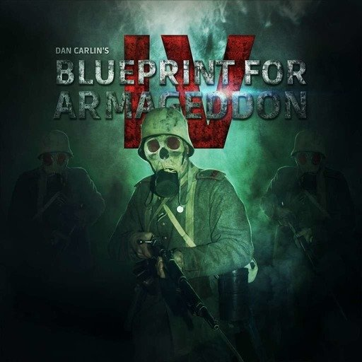 Show 53 - Blueprint for Armageddon IV