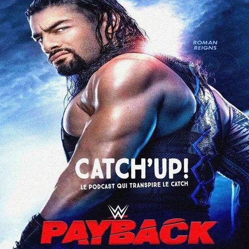 Catch'up! WWE Payback 2020 — La Grosse Analyse