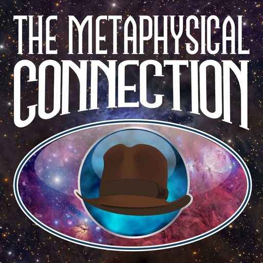 The Metaphysical Connection 82 - Grant Cameron and  The Paranormal World Of Music