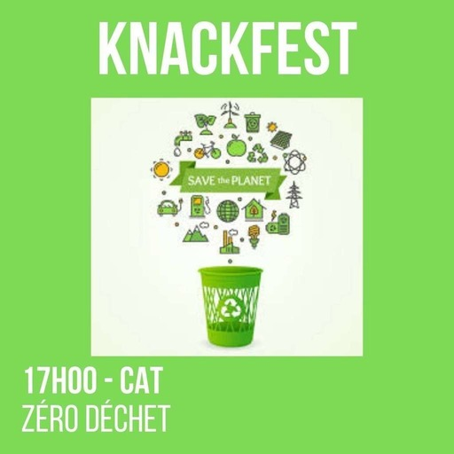 KnackFest - 17h - Cat - Zéro déchet.mp3