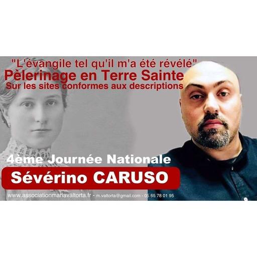 """""""Sur les pas de Jésus"""" avec Maria Valtorta - Conférence de Sévérino CARUSO"""