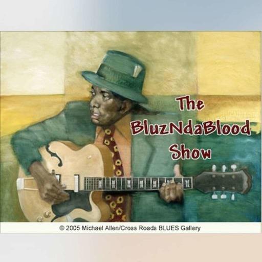The BluzNdaBlood Show #166, BMA Blue Ribbon Blues!