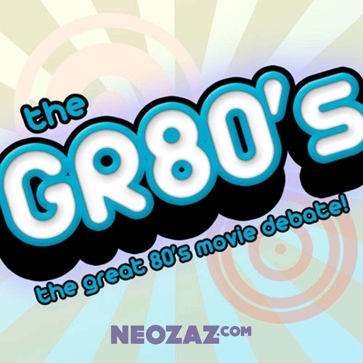 The GR80s - 80's Movie Show