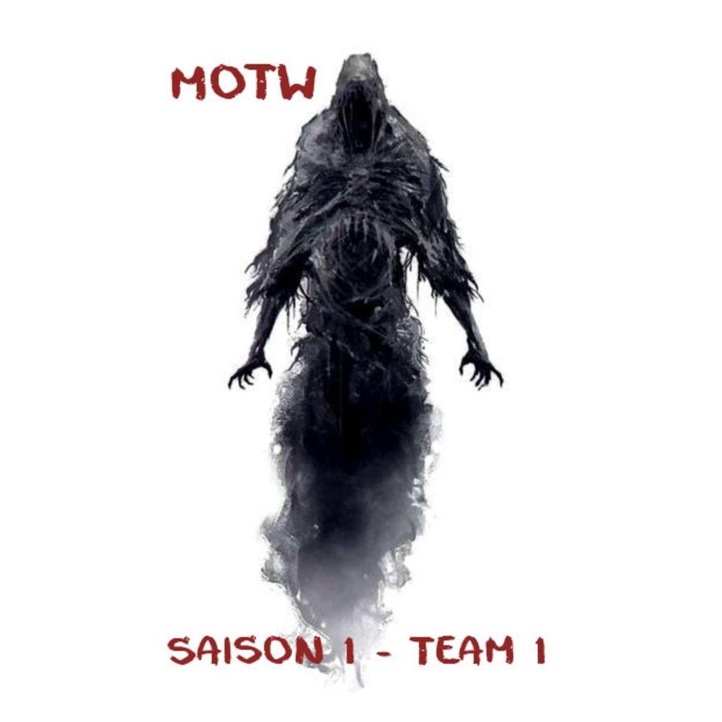 Monster Of The Week : Team 1