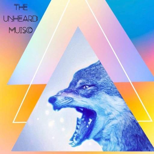 The Unheard Music 7/21/20