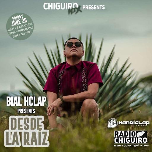 Chiguiro Mix presents- - Desde la raiz, mixed by Bial HClap (Handiclap Records).m4a