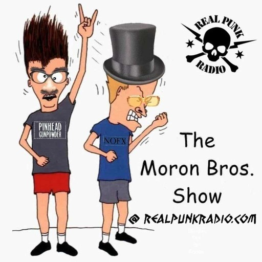 The Moron Bros Get More Stupider? 8.6.19