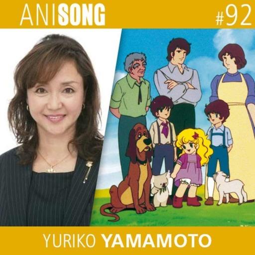 ANISONG #92 | Yuriko Yamamoto (Georgie)