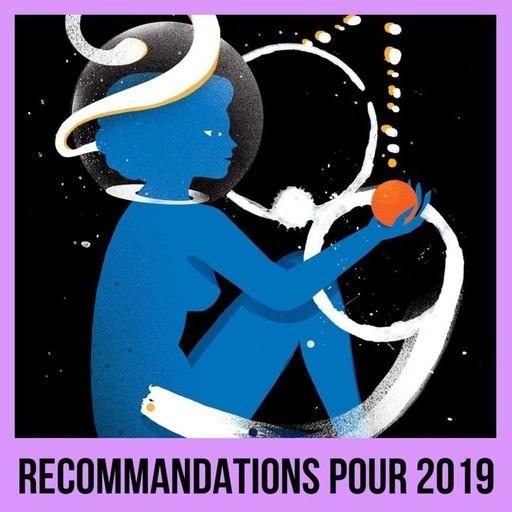 Recommandations pour 2019