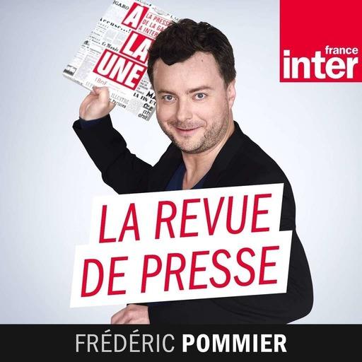 La revue de presse de Frédéric Pommier