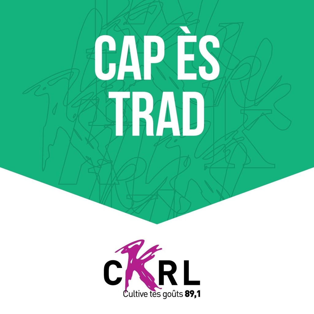 CKRL : Cap ès trad