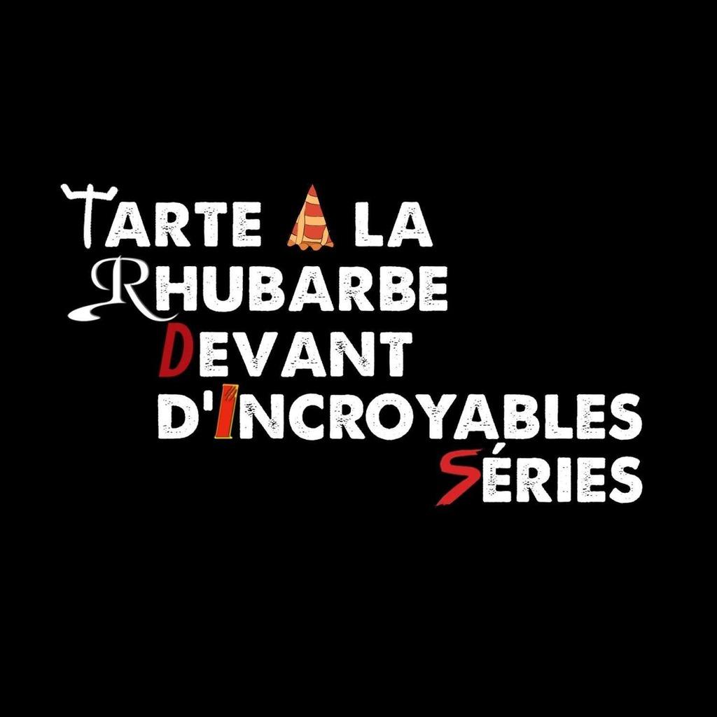 Tarte A la Rhubarbe Devant d'Incroyables Séries