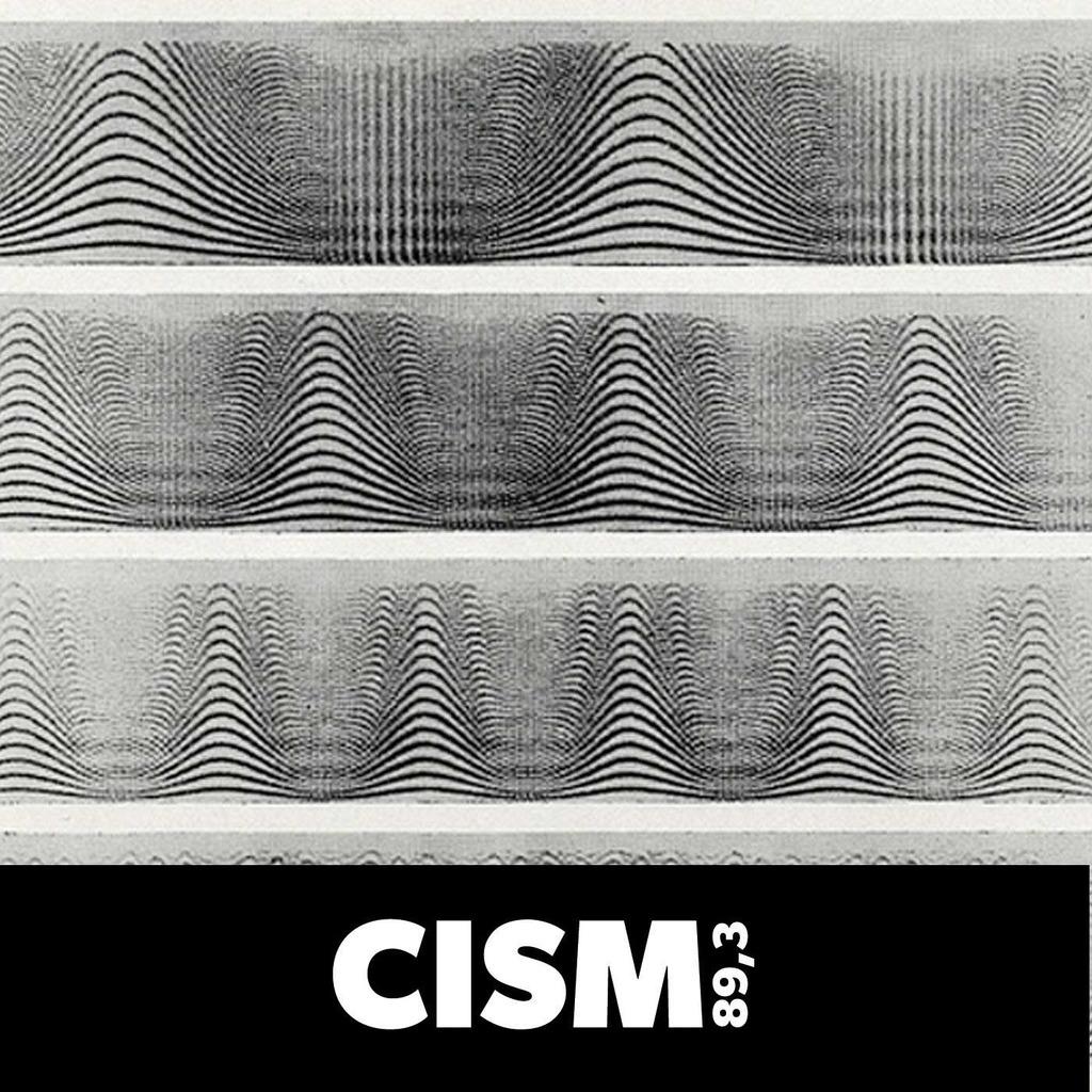 CISM 89.3 : Schizophrénie