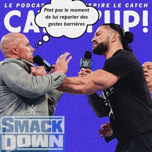 Catch'up! WWE Smackdown du 8 janvier 2021 — Adam Pearce, beybey !